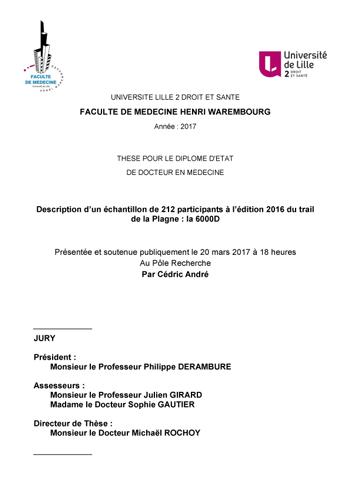 Description d'un échantillon de 212 participants à l'édition 2016 du trail de la Plagne : la 6000D, thèse de Cédric ANDRE pour le diplôme d'Etat de Docteur en médecine
