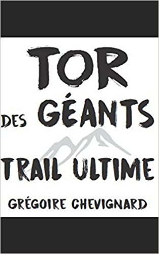 Tor des Géants : trail ultime