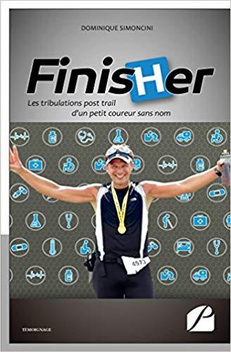 Finisher : les tribulations post-trail d'un petit coureur sans nom