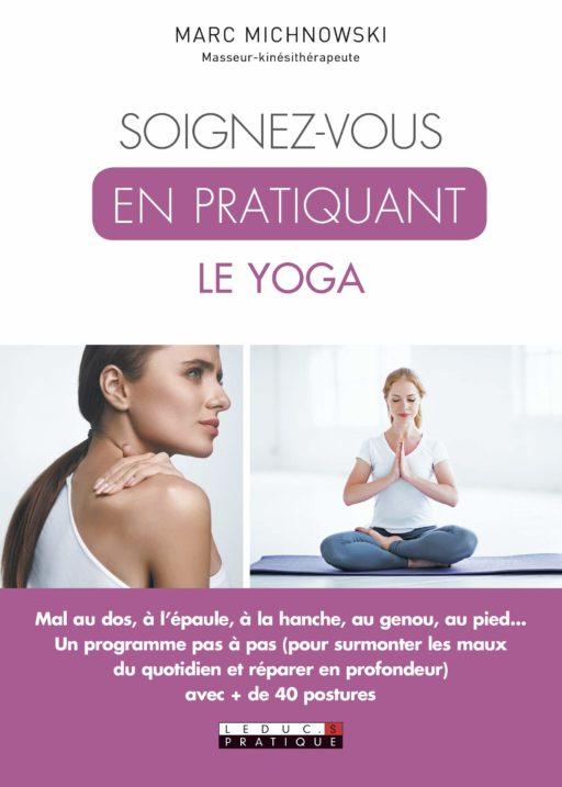 Soignez-vous en pratiquant le yoga