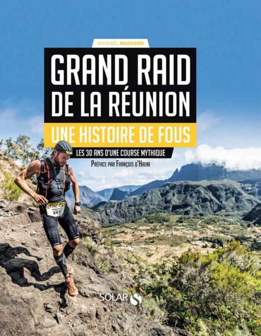 Grand Raid de la Réunion – Une histoire de fous