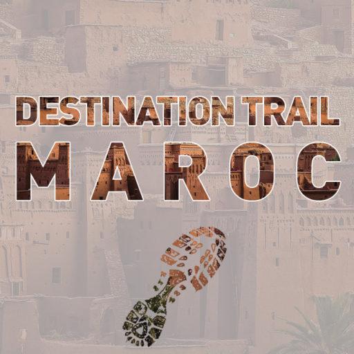 Le Maroc, « Terres » de trail